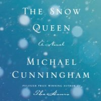 Michael Cunningham_The Snow Queen