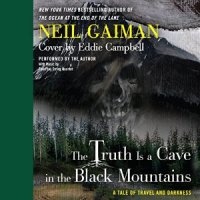 Neil Gaiman_The Truth is a Cave in the Black Mountains_300