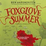 Foxglove Summer Ben Aaronovitch