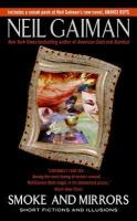 Neil Gaiman_Smoke and Mirrors
