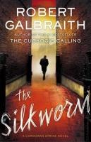 Robert Gailbraith_The Silkworm
