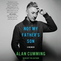 Alan Cumming_Not My Fathers Son_300