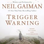 Neil Gaiman_Trigger Warning_175