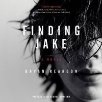 Finding Jake Bryan Reardon