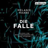 Die Falle Melanie Raabe