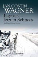 Jan Costin Wagner Tage des letzten Schnees