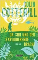 Colin Cotterill_Dr Siri und der explodierende Drache