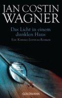 Jan Costin Wagner_Das Licht in einem dunklen Haus