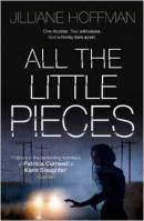 Jilliane Hoffman All the little pieces