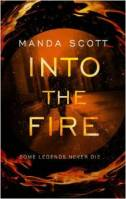 Manda Scott_Into the fire_TB