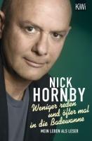 Nick Hornby_Weniger reden und öfter mal in die Badewanne