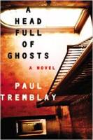 Paul Tremblay_A head full of ghosts_HC
