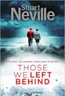 Stuart Neville_Those We Left Behind_HC