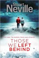 Stuart Neville_Those We Left Behind_HC