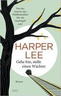 Harper Lee Gehe hin stelle einen Wächter