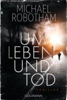 Michael Robotham_Um Leben und Tod_TB