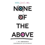 None of the Above von I.W. Gregorio