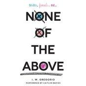 None of the Above von I.W. Gregorio