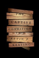 Kevin Keating_The captive condition_HC