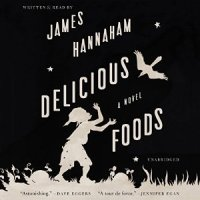 Delicious Foods von James Hannaham