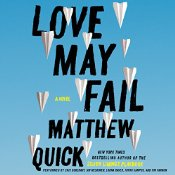 Love May Fail von Matthew Quick