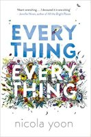 Everything, Everything von Nicola Yoon