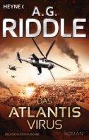 Das Atlantis Virus von A.G. Riddle