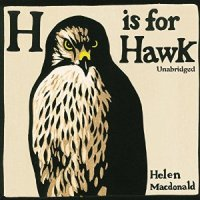 H is for Hawk von Helen Macdonald