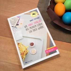 Wie ganz zufällig aus meinem Leben ein Buch wurde von Annet Huizing