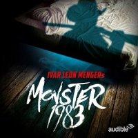 Monster 1983 von Ivar Leon Menger