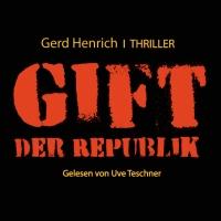 Das Gift der Republik von Gerd Henrich