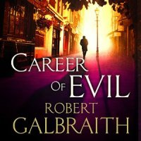 Career of Evil von Robert Galbraith