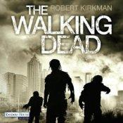 The Walking Dead von Robert Kirkman und Jay Bonansinga