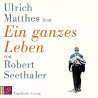 Robert Seethaler_Ein ganzes Leben_300