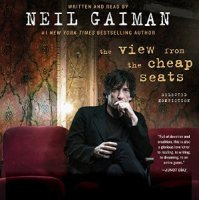 The View from the Cheap Seats von Neil Gaiman
