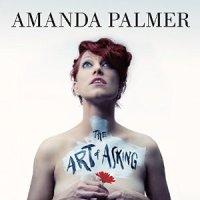 The Art Of Asking von Amanda Palmer