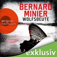 Wolfsbeute von Bernard Minier