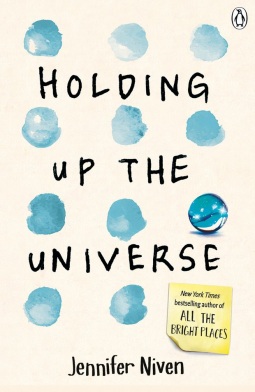 Holding Up The Universe von Jennifer Niven