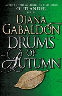 Drums of Autumn von Diana Gabaldon