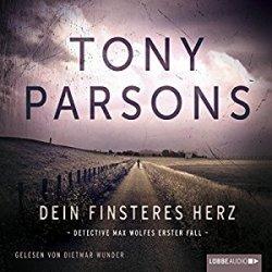 Dein finsteres Herz von Tony Parsons