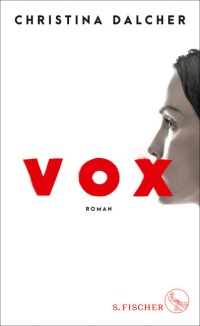 Vox von Christina Dalcher