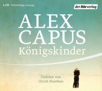 Königskinder von Alex Capus