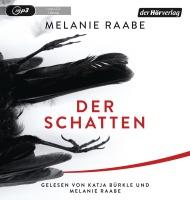 """Hörbuch """"Der Schatten"""" von Melanie Raabe"""