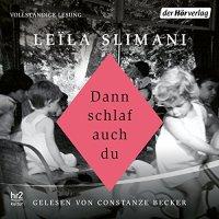 Dann schlaf auch du von Leila Slimani