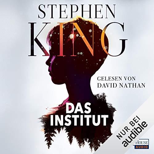 Das Institut von Stephen King