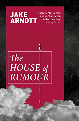 The House of Rumour von Jake Arnott