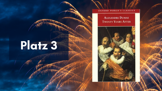 3. Platz: Twenty Years After von Alexandre Dumas