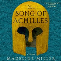 The Song of Achilles von Madeline Miller