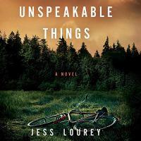 Unspeakable Things von Jess Lourey