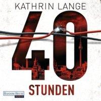 40 Stunden von Kathrin Lange